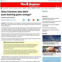 Does Cameron dare ditch poor-bashing green energy?