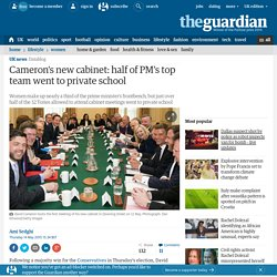 Cameron's new cabinet: half of PM's top team went to private school