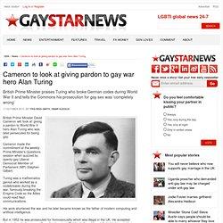 Cameron to look at giving pardon to gay war hero Alan Turing