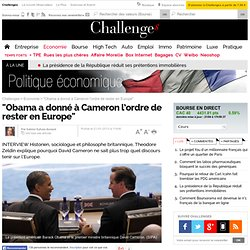 """""""Obama a donné à Cameron l'ordre de rester en Europe"""""""