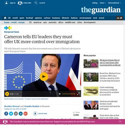 Cameron tells EU leaders they must offer UK more control over immigration