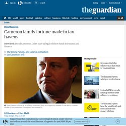 Cameron family fortune made in tax havens