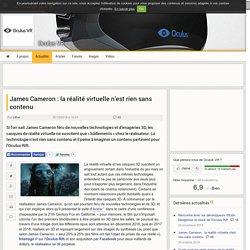 James Cameron : la réalité virtuelle n'est rien sans contenu - Oculus VR