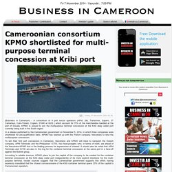 Cameroonian consortium KPMO shortlisted for multi-purpose terminal concession at Kribi port