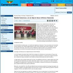 Nexttel Cameroun, un an déjà et deux millions d'abonnés