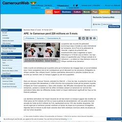 APE: le Cameroun perd 220 millions en 5 mois