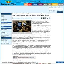MTN Cameroun lance le service d'envoi d'argent par mobile