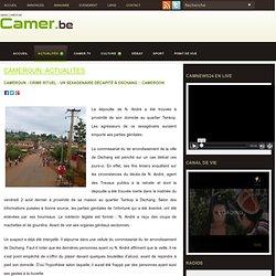 Cameroun - Crime rituel : Un sexagenaire décapité à Dschang