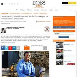 Camerounais, j'ai été élu meilleur ouvrier de Bretagne. Je vais enfin avoir mes papiers