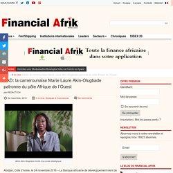 BAD: la camerounaise Marie Laure Akin-Olugbade patronne du pôle Afrique de l'Ouest