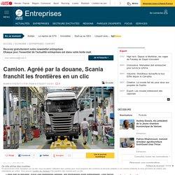 Camion. Agréé par la douane, Scania franchit les frontières en un clic