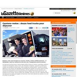 Camions-restos : douze food trucks pour déjeuner