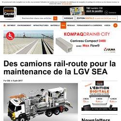Des camions rail-route pour la maintenance de la LGV SEA