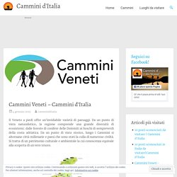 Cammini Veneti – Cammini d'Italia – Cammini d'Italia