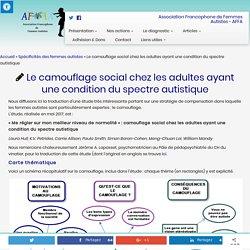 Le camouflage social chez les adultes ayant une condition du spectre autistique