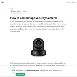 How to Camouflage Security Cameras