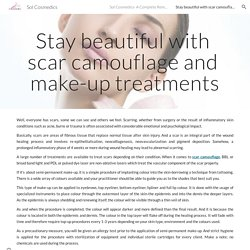Sol Cosmedics - Stay beautiful with scar camouflage and make-up treatments