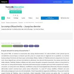 Le camp d'Auschwitz – Jusqu'au dernier