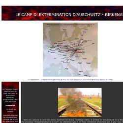 Le camp d'extermination d'Auschwitz