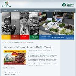 LORCA - JUIN 2014 - Campagne d'affichage Lorraine Qualité Viande