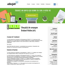 CNCD-11.11.11 asbl - Chargé(e) de campagne Brabant Wallon - Alterjob.be