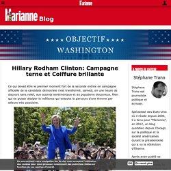 Hillary Rodham Clinton: Campagne terne et Coiffure brillante