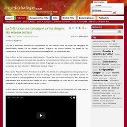 La CNIL lance une campagne sur les dangers des réseaux sociaux