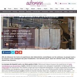 Lush : Une campagne choc pour défendre les animaux ! (Vidéo)