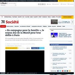 «En campagne pour la famille», le noyau dur de la Manif pour tous défile à Paris