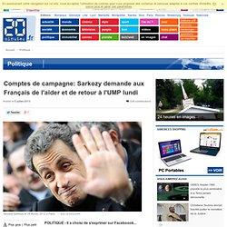 Comptes de campagne: Sarkozy demande aux Français de l'aider et de retour à l'UMP lundi
