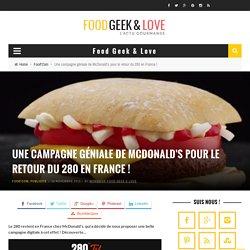 Une campagne géniale de McDonald's pour le retour du 280 en France