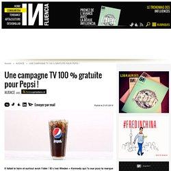 Une campagne TV 100 % gratuite pour Pepsi ! - Influencia