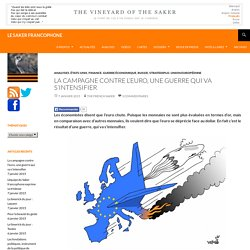 La campagne contre l'euro, une guerre qui va s'intensifier