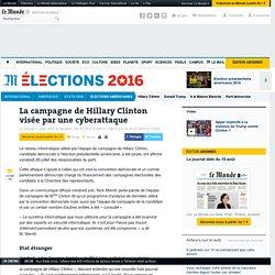 La campagne de Hillary Clinton visée par une cyberattaque