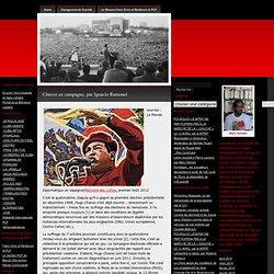 Chavez en campagne, par Ignacio Ramonet