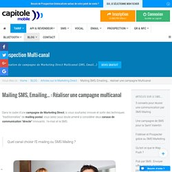 Comparaison Mailing SMS, Emailing : Réussir une campagne Marketing Direct
