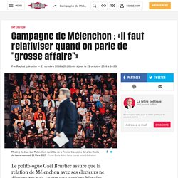 """Campagne de Mélenchon: «Il faut relativiser quand on parle de """"grosse affaire""""»"""
