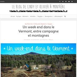 Un week end dans le Vermont, entre campagne et montagnes - Le blog de Cindy et Olivier à Montréal