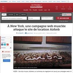 À New York, une campagne web musclée attaque le site de location Airbnb