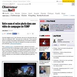 Votre nom et votre photo dans une vidéo de campagne de l'UMP