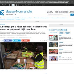La campagne d'hiver achevée, les Restos du coeur se préparent déjà pour l'été - France 3 Basse-Normandie