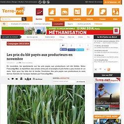 Campagne 2013/2014 - Les prix du blé payés aux producteurs en novembre