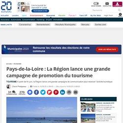 Pays-de-la-Loire: La Région lance une grande campagne de promotion du tourisme