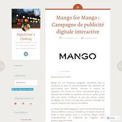 Mango for Mango : Campagne de publicité digitale interactive
