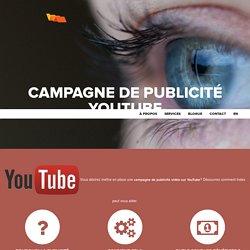 Campagne de publicité vidéo sur YouTube - Pre-Roll