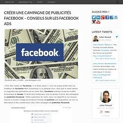 Créer une Campagne de Publicités Facebook - Conseils sur les Facebook Ads