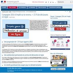 Campagne 2016 d'impôt sur le revenu : + 23 % de déclarants en ligne