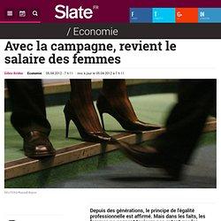 Avec la campagne (2012), revient le salaire des femmes