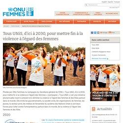 Campagne « Tous UNiS, d'ici à 2030, pour mettre fin à la violence à l'égard d...