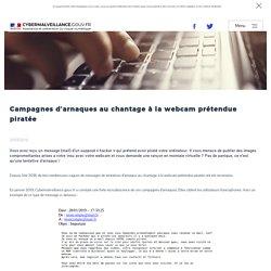 Campagnes d'arnaques au chantage à la webcam prétendue piratée